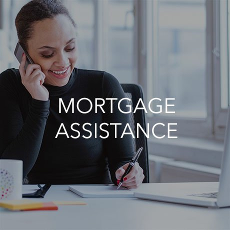 Mortgage Assistance (Click to Learn More)