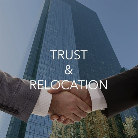 Trust and Relocation (Click to Learn More)